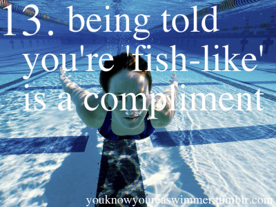You Know You're a Swimmer If... (3/5)