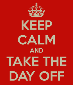 keep-calm-and-take-the-day-off-2